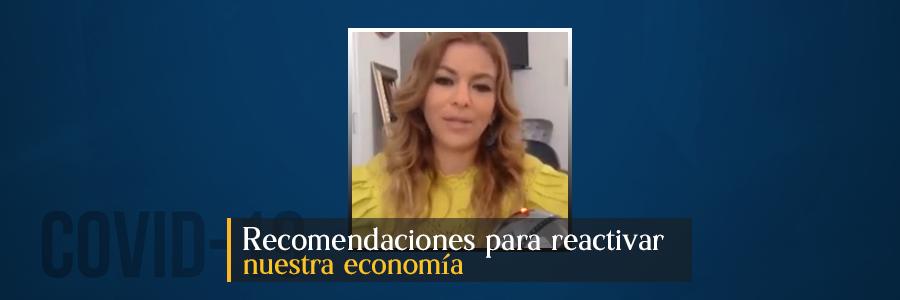 Recomendaciones para reactivar nuestra economía.