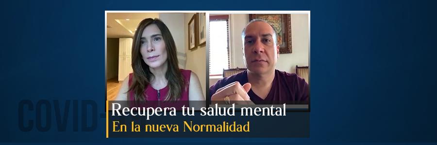 Recupera tu salud mental en la Nueva Normalidad.